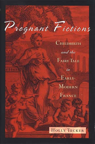 Pregnant Fictions by Holly Tucker