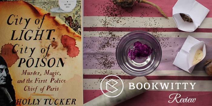 Bookwitty Reviews City of Light, City of Poison